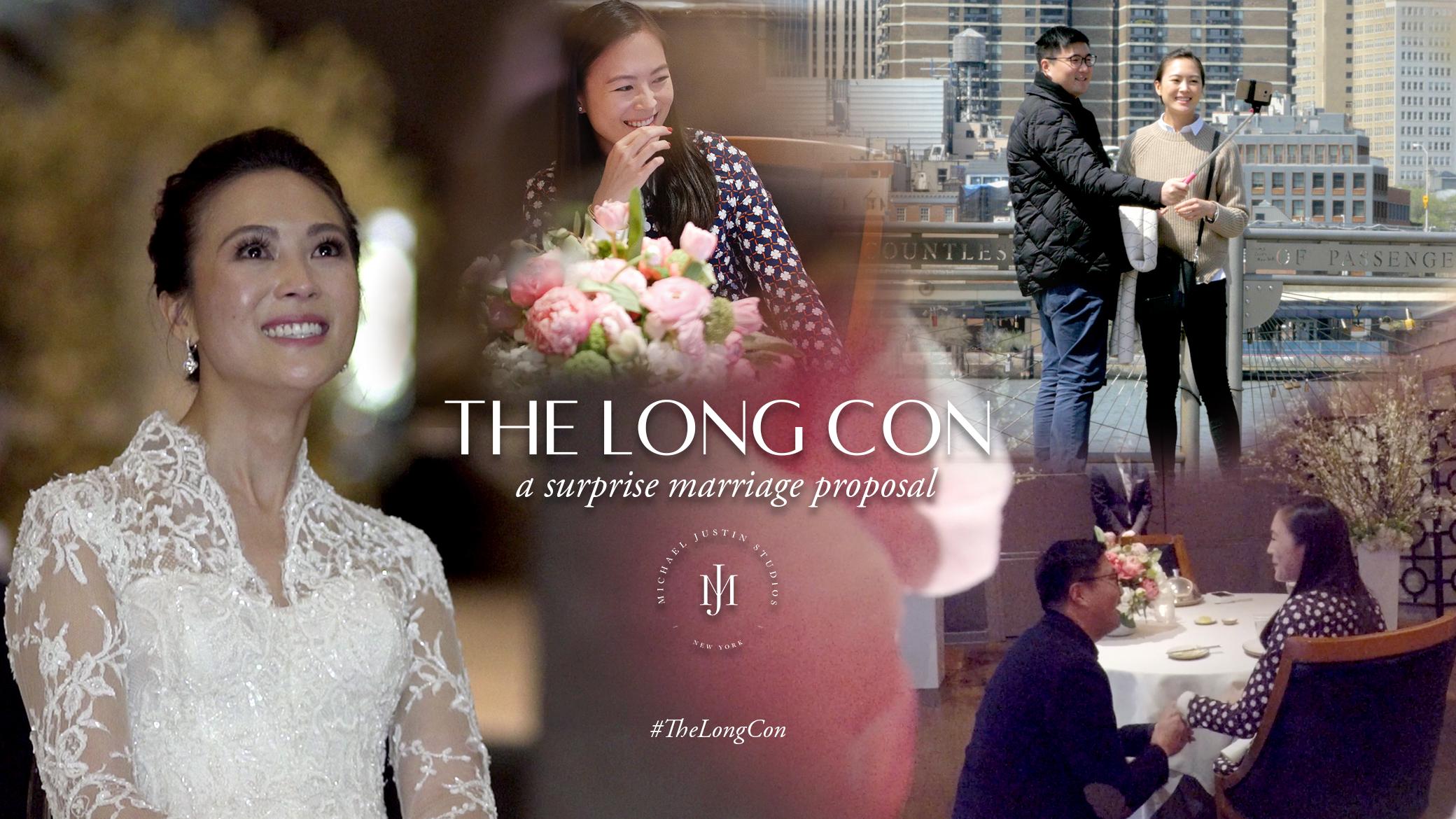 surprise proposal - the long con